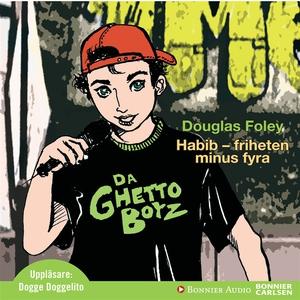 Habib friheten minus fyra (ljudbok) av Douglas