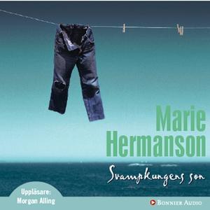 Svampkungens son (ljudbok) av Marie Hermanson