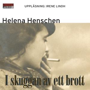 I skuggan av ett brott (ljudbok) av Helena Hens