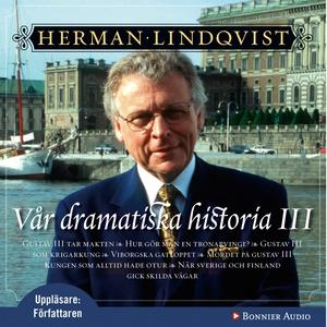 Vår dramatiska historia 1700-1808 (ljudbok) av