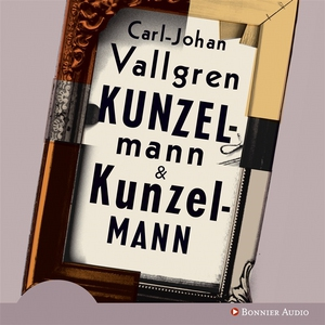 Kunzelmann & Kunzelmann (ljudbok) av Carl-Johan