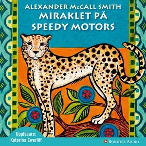 Miraklet på Speedy Motors (ljudbok) av Alexande