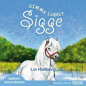 Simma lugnt Sigge (ljudbok) av Lin Hallberg