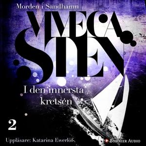 I den innersta kretsen (ljudbok) av Viveca Sten