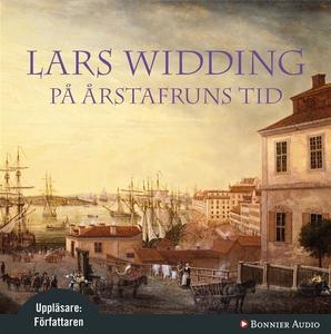 På Årstafruns tid (ljudbok) av Lars Widding