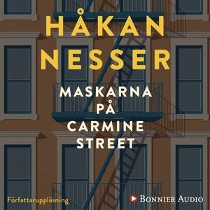 Maskarna på Carmine Street (ljudbok) av Håkan N