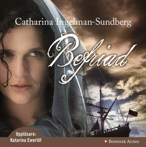 Befriad (ljudbok) av Catharina Ingelman-Sundber