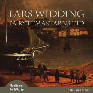På ryttmästarns tid (ljudbok) av Lars Widding