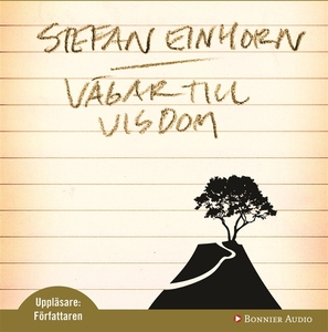 Vägar till visdom (ljudbok) av Stefan Einhorn