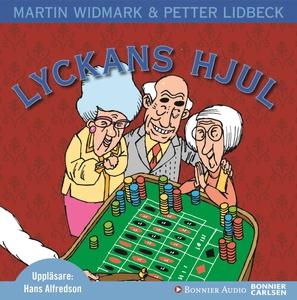 Lyckans hjul (ljudbok) av Martin Widmark, Pette