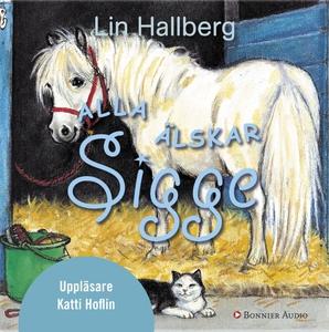 Alla älskar Sigge (ljudbok) av Lin Hallberg