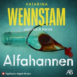 Alfahannen (ljudbok) av Katarina Wennstam