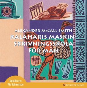 Kalaharis skrivmaskinsskola för män (ljudbok) a
