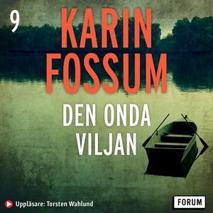 Den onda viljan (ljudbok) av Karin Fossum