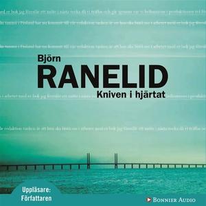Kniven i hjärtat (ljudbok) av Björn Ranelid