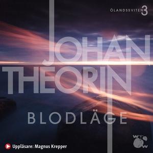 Blodläge (ljudbok) av Johan Theorin