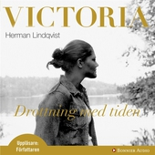 Victoria : drottning med tiden