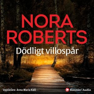 Dödligt villospår (ljudbok) av Nora Roberts