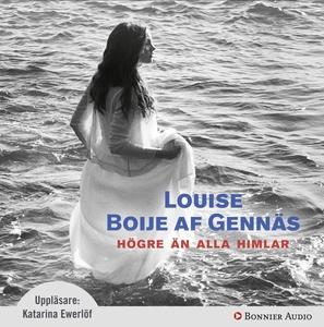 Högre än alla himlar (ljudbok) av Louise Boije