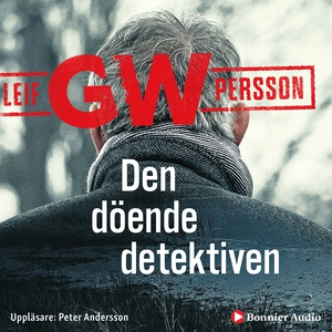 Den döende detektiven (ljudbok) av Leif GW Pers
