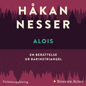 Alois (ljudbok) av Håkan Nesser