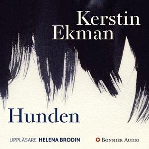 Hunden (ljudbok) av Kerstin Ekman