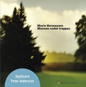 Mannen under trappan (ljudbok) av Marie Hermans