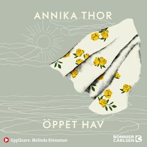 Öppet hav (ljudbok) av Annika Thor
