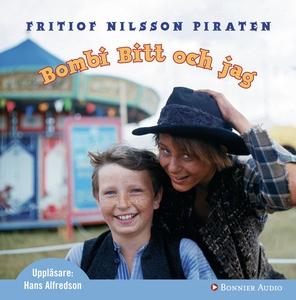 Bombi Bitt och jag (ljudbok) av Fritiof Nilsson