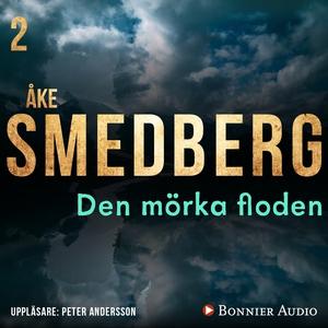 Den mörka floden (ljudbok) av Åke Smedberg