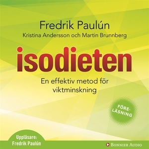 Isodieten (ljudbok) av Fredrik Paulún