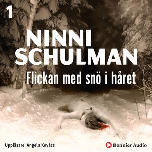 Flickan med snö i håret (ljudbok) av Ninni Schu