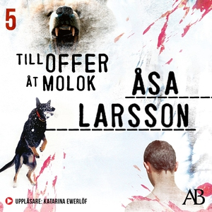 Till offer åt Molok (ljudbok) av Åsa Larsson