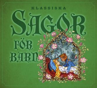 Klassiska sagor för barn 1 (ljudbok) av Flera f