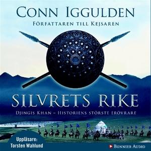 Silvrets rike : Erövraren IV (ljudbok) av Conn