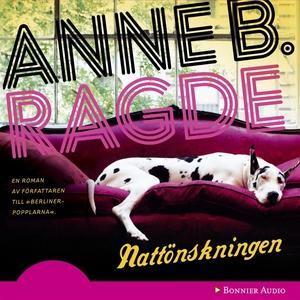 Nattönskningen (ljudbok) av Anne B. Ragde, Anne