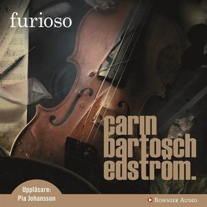 Furioso (ljudbok) av Carin Bartosch Edström, Ca