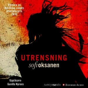 Utrensning (ljudbok) av Sofi Oksanen