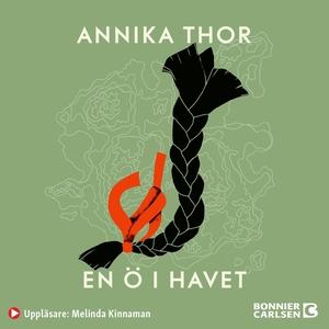 En ö i havet (ljudbok) av Annika Thor