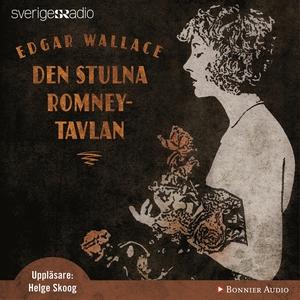 Den stulna Romneytavlan (ljudbok) av Edgar Wall
