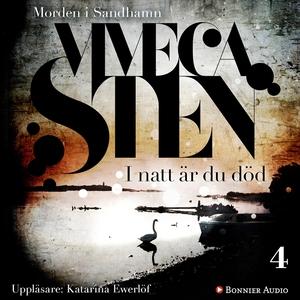 I natt är du död (ljudbok) av Viveca Sten