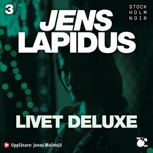 Livet deluxe (ljudbok) av Jens Lapidus