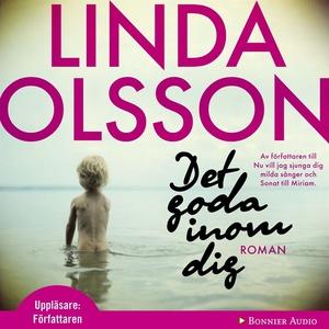 Det goda inom dig (ljudbok) av Linda Olsson