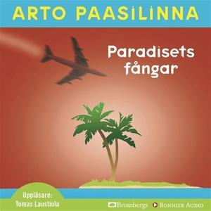 Paradisets fångar (ljudbok) av Arto Paasilinna