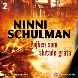 Pojken som slutade gråta (ljudbok) av Ninni Sch