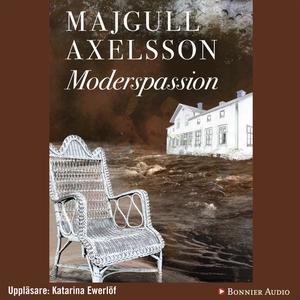 Moderspassion (ljudbok) av Majgull Axelsson