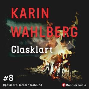 Glasklart (ljudbok) av Karin Wahlberg