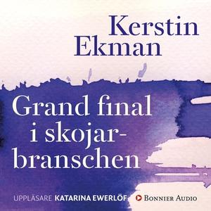 Grand final i skojarbranschen (ljudbok) av Kers