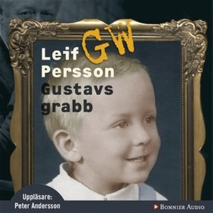 Gustavs grabb (ljudbok) av Leif G. W. Persson,