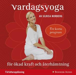 Vardagsyoga (ljudbok) av Ulrica Norberg